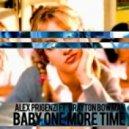 Alex Prigenzi ft. Brayton Bowman - Baby One More Time (Original mix)