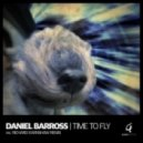 Daniel Barross - Time To Fly (Original Mix)