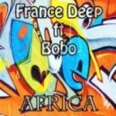 France Deep feat. Bobo - Africa (Reprise Mix)