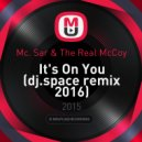 Mc. Sar & The Real McCoy - It\'s On You (dj.space remix 2016)