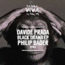 Davide Prada - Black Drama (Philip Bader Remix)