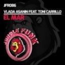 Vlada Asanin, Toni Carrillo - El Mar (Original Mix)