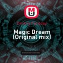 Dmitriy FarAday - Magic Dream (Original mix)
