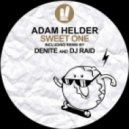 Adam Helder - Sweet One (Denite Remix)