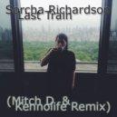 Sorcha Richardson - Last Train (Mitch D & Kennolife Remix)
