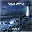 Michael Barnard - Fade Away (feat. Nathan Brumley) (Original Mix) (feat. Nathan Brumley)