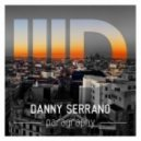Danny Serrano - Everytime feat.Forrest (Original Mix)