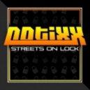 Notixx - Streets On Lock (Original mix)