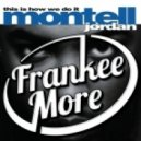 Montell Jordan - This Is How We Do It (Frankee More Remix)