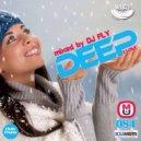 Dj Fly - I Love Deep Part 84 (Back Again)