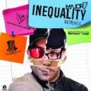 Major7 - Inequality (Seven Monkeys Remix)