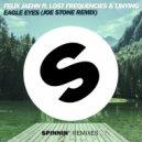 Felix Jaehn feat. Lost Frequencies & Linying   - Eagle Eyes (Joe Stone Remix)