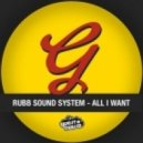 Rubb Sound System - All I Want