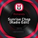 Romanets - Sunrise Chop (Radio Edit)