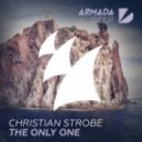 Christian Strobe - The Only One (Original Mix)