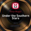 Ninja Wiggle - Under the Southern Stars ()