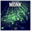 Romeo Blanco - Monk (Original Mix)