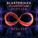 Blasterjaxx feat. Courtney Jenae - Forever (Max Moore Remix)