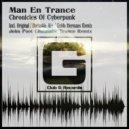 Man En Trance - Chronicles Of Cyberpunk (John Poot Cin)