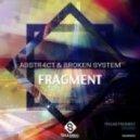Abstr4ct, Broken System - Ongoing (Original mix)