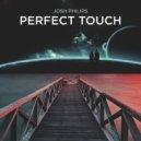 Josh Philips   - Perfect Touch (Original mix)
