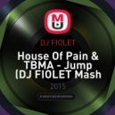 House Of Pain & TBMA - Jump (DJ FIOLET Mash Up)