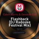 Calvin Harris & Deborah Cox - Flashback  (DJ Radoske Festival Mix)