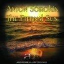 Anton Sorokin - The Eternal Sun (Original Mix)