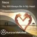 Neos - You Will Always Be In My Heart