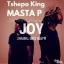 Tshepo King, Masta P - Joy