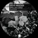 Steve Mulder - Spellbound (Original Mix)