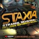 Staxia - Strange Behavior