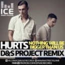 Hurts - Nothing Will Be Bigger Than Us (D&S Project Radio Remix)