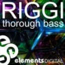 Riggi - Thorough Bass (Original Mix)