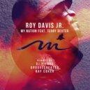 Roy Davis Jr. feat. Terry Dexter - My Nation  (Groovecreator Remix)