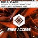 Dee J. Vladd - Evolution of Disco (Original Mix)