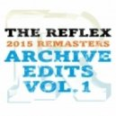 The Reflex - Give It Up Turn It Loose (2015 REMASTER)