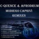 C-Quence, AfroDrum - MoDiego Caprivi