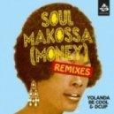 Yolanda Be Cool & Dcup - Soul Makossa (Money) (Freejak Remix)