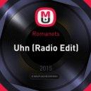 Romanets - Uhn (Radio Edit)