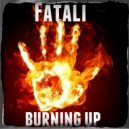 Fatali - Burning Up