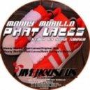 Manny Murillo - Phat Laces (Robb Swinga's Remix)
