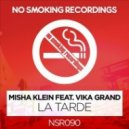 Misha Klein feat. Vika Grand - La Tarde (Andrey Keyton Remix)