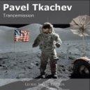 Pavel Tkachev - Predators (Original Mix)