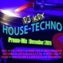 DJ KDX - |►РLAY...ιllιl DJ KDX @ TECH HOUSE - Promo-Mix (6 December 2015)