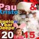 Pauchina & Kristo  - BigelowYearDeeper