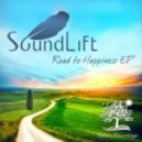 SoundLift - Road To Happiness
