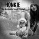 Honkie - Felt So Right (Du Saint Remix)