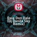 Don Omar  - Dale Don Dale (Dj Danila Sky Remix)