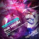 Beamrider - Our Dream (Smokers Area And Guerrero Rmx)
